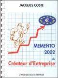 Jacques Coste - Mémento 2002 du créateur d'entreprise.