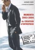 Jacques Coste - Mémento 2003-2004 du créateur d'entreprise.