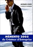 Jacques Coste - Mémento du créateur d'entreprise - 18e édition.