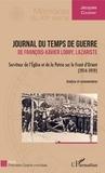 Jacques Coudray - Journal du temps de guerre de François-Xavier Lobry, lazariste - Serviteur de l'Eglise et de la Patrie sur le Front d'Orient (1914-1919).