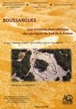 Jacques Coularou et Frédéric Jallet - Boussargues - Une enceinte chalcolithique des garrigues du Sud de la France.