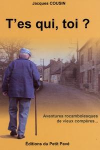 Jacques Cousin - T'es qui, toi ?.