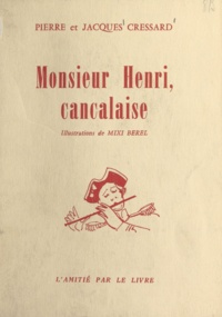 Jacques Cressard et Pierre Cressard - Monsieur Henri, cancalaise.