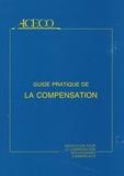 Jacques Cresson - Guide pratique de la compensation.