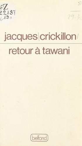 Retour à Tawani
