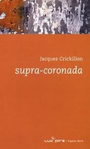 Jacques Crickillon - Supra-Coronada.