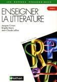 Jacques Crinon et Brigitte Marin - Enseigner la littérature au cycle 3.