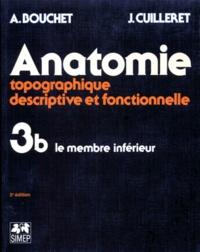 Histoiresdenlire.be ANATOMIE. Tome 3, Topographie descriptive et fonctionnelle, Le membre inférieur, 3ème édition Image