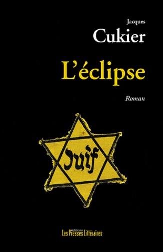 Jacques Cukier - L'éclipse.