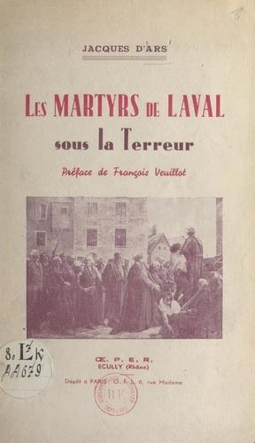 Les martyrs de Laval sous la Terreur