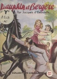 Jacques d'Embalette - Dauphin et Bergère.