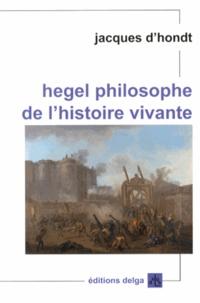 Era-circus.be Hegel, philosophe de l'histoire vivante Image