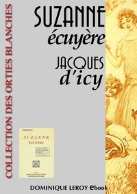 Jacques d' Icy et Louis Malteste - Suzanne Écuyère.