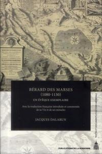 Jacques Dalarun - Bérard des Marses (1080-1130) - Un évêque exemplaire.
