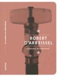 Jacques Dalarun - Robert d'Arbrissel - Fondateur de Fontevraud.