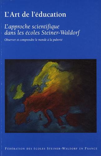 Jacques Dallé - L'approche scientifique dans les écoles Steiner-Waldorf - Observer et comprendre le monde à la puberté.