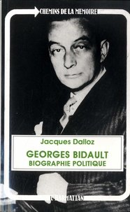 Goodtastepolice.fr Georges Bidault - Biographie politique Image