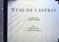 Jacques Damez et Denis Roche - VUES DE L'ESPRIT.