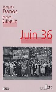 Jacques Danos et Marcel Gibelin - Juin 36.