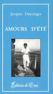 Jacques Darcanges - Amours d'été.