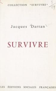 Jacques Dartan et  Centre international d'études - Survivre.