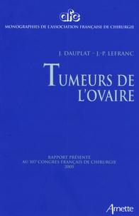 Tumeurs de lovaire - Rapport présenté au 107e Congrès français de chirurgie Paris, 28-30 septembre 2005.pdf
