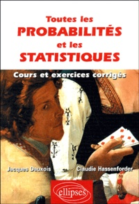 Toutes les probabilités et les statistiques - Cours et exercices corrigés.pdf