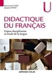 Jacques David et Jean-Louis Chiss - Didactique du français - Enjeux disciplinaires et étude de la langue.