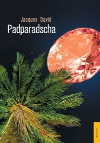 Jacques David - Padparadscha.