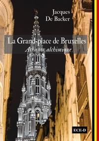 Histoiresdenlire.be La Grand-Place de Bruxelles - Athanor alchimique Image