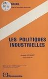 Jacques De Bandt et  Centre de recherche en économi - Les politiques industrielles.