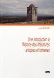 Jacques De Caluwé - Une introduction à l'histoire des littératures antiques et romanes.