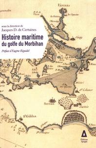 Jacques de Certaines - Histoire maritime du golfe du Morbihan.