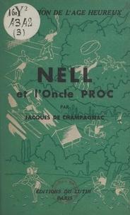 Jacques de Champagnac et Sylvie Girard - Nell et l'Oncle Proc.