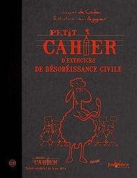 Jacques de Coulon - Petit cahier d'exercices de désobéissance civile.