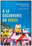 Jacques de Courson et André Joyal - A la découverte du Brésil.