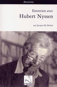 Jacques De Decker et Hubert Nyssen - Entretien avec Hubert Nyssen.