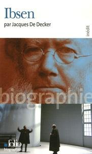 Jacques De Decker - Ibsen.