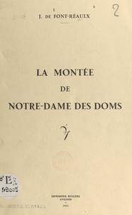 Jacques de Font-Réaulx et Charles Bartésago - La montée de Notre-Dame des Doms.
