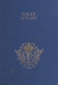 Jacques de Givry - Juilly, 1177-1977, huit siècles d'histoire - Présentation chronologique : l'abbaye, l'académie, le collège.