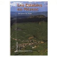 Jacques de Jean - Les Estables en Mézenc - Entre Histoire et légende.