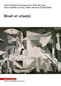 Jacques de La Porte des Vaux et Yoann Gonthier Le Guen - Droit et Crise(s).