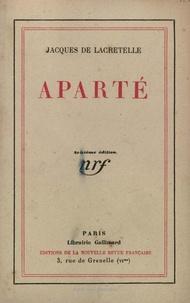 Jacques de Lacretelle - Aparté.