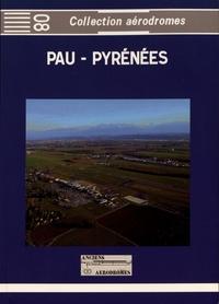Jacques de Lautrec - Pau-Pyrénées - Aérodrome historique.