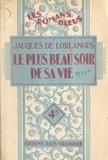 Jacques de Lorlanges - Le plus beau soir de sa vie.