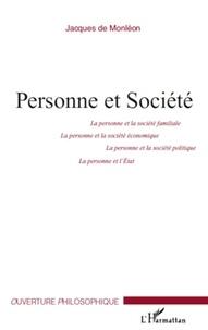 Jacques de Monleon - Personne et société.