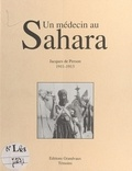 Jacques de Person - Un médecin au Sahara : 1911-1913.