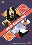 Jacques de Pierpont et Jérôme Pierrat - Pop culture - Pack en 2 volumes : Le heavy metal ; Le tatouage.