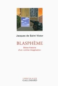 Blasphème - Brève histoire dun crime imaginaire.pdf