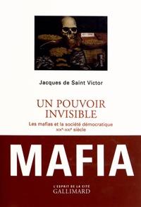 Cjtaboo.be Un pouvoir invisible - Les mafias et la société démocratique (XIXe-XXIe siècle) Image